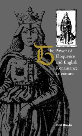 9780312084219: The Power of Eloquence and English Renaissance Literature