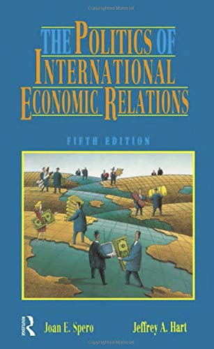 9780312084769: The Politics of International Economic Relations