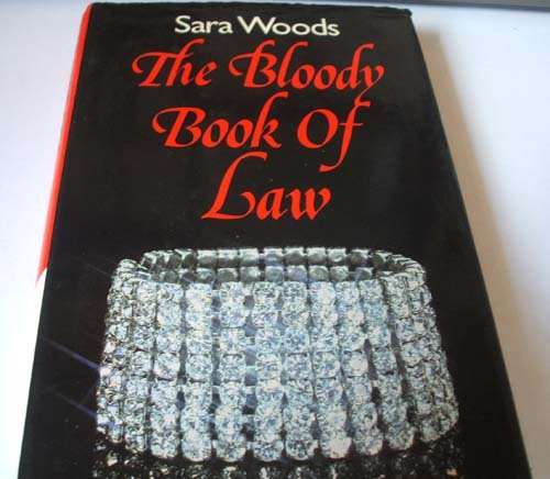 9780312084899: The Bloody Book of Law