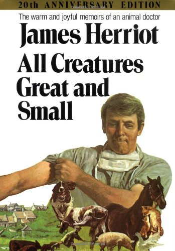 9780312084981: All Creatures Great and Small