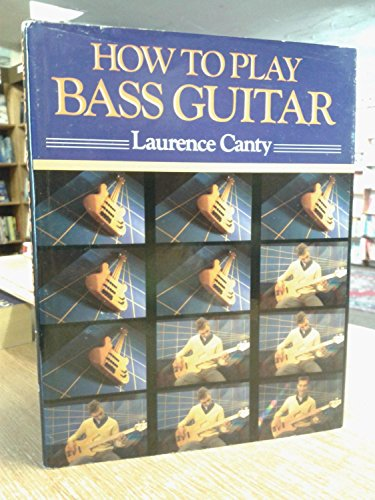 9780312085018: How to Play Bass Guitar (The How-to-Play Series)