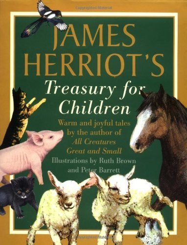 9780312085124: James Herriot's Treasury for Children: Warm and Joyful Tales by the Author of All Creatures Great and Small