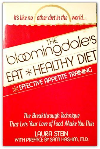 9780312085162: The Bloomingdale's Eat Healthy Diet
