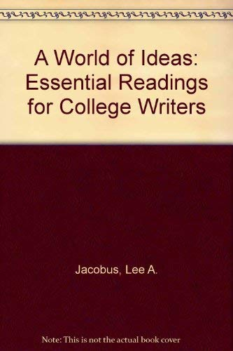 9780312085353: A World of Ideas: Essential Readings for College Writers