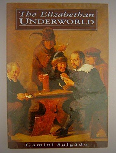 9780312086077: The Elizabethan Underworld