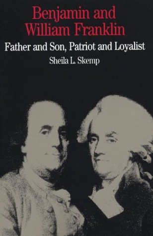 9780312086176: Benjamin and William Franklin: Father and Son, Patriot and Loyalist (Bedford Series in History & Culture)