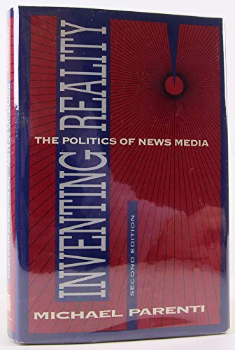 9780312086299: Inventing Reality: The Politics of News Media