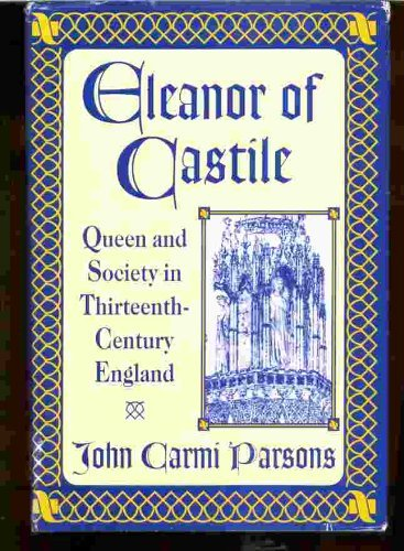 9780312086497: Eleanor of Castile: Queen and Society in Thirteenth-Century England