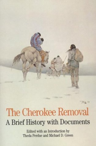 9780312086589: The Cherokee Removal: A Brief History with Documents (The Bedford Series in History and Culture)