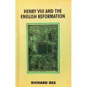 9780312086640: Henry VIII and the English Reformation (British History in Perspective)