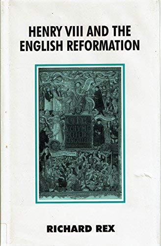 9780312086657: Henry VIII and the English Reformation (British History in Perspective)