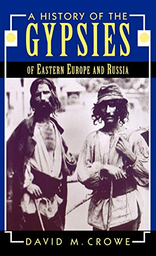 9780312086916: A History of the Gypsies of Eastern Europe and Russia