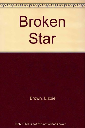 9780312087142: Broken Star