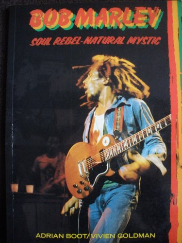 9780312087272: Bob Marley, Soul Rebel-Natural Mystic