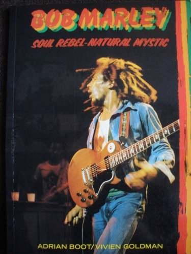 9780312087272: Bob Marley, Soul Rebel--Natural Mystic