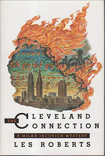 The Cleveland Connection: A Milan Jacovich Mystery ***SIGNED***: Les Roberts