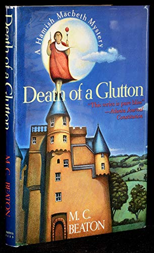 9780312087616: Death of a Glutton (Hamish Macbeth Mystery)