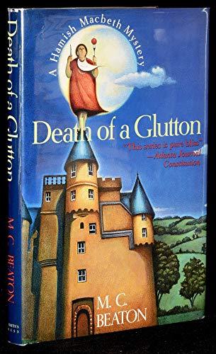 9780312087616: Death of a Glutton (Hamish Macbeth Mysteries, No. 8)