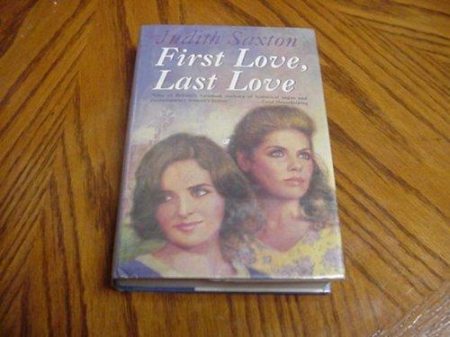 9780312087791: First Love, Last Love