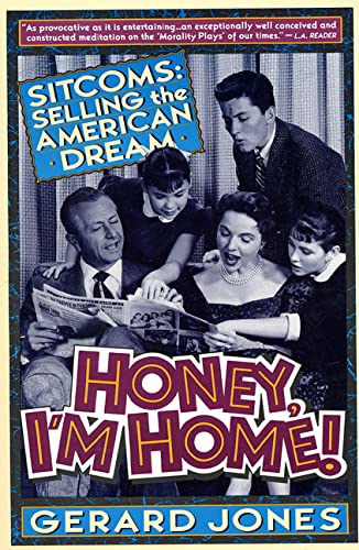 9780312088101: Honey, I'm Home!: Sitcoms, Selling the American Dream