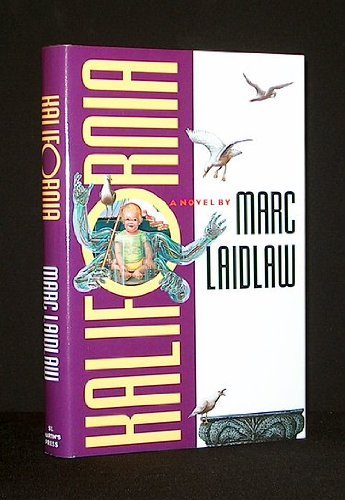 Kalifornia: A Novel: Laidlaw, Marc