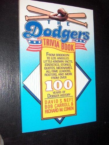 The Dodgers Trivia Book (0312088396) by Neft, David S.; Carroll, Bob; Cohen, Richard M.