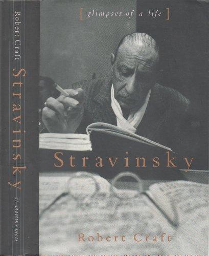 9780312088965: Stravinsky: Glimpses of a Life
