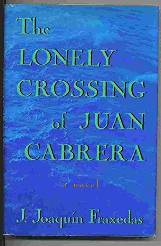 9780312088972: The Lonely Crossing of Juan Cabrera