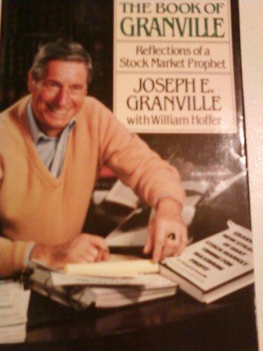 The Book Of Granville Reflections Of A: Granville, Joseph E
