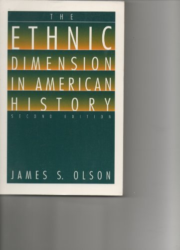 9780312089344: The Ethnic Dimension in American History