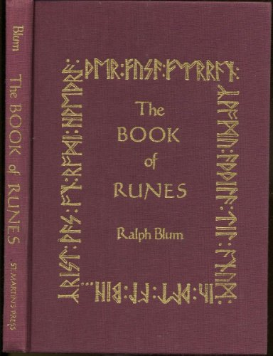 9780312090029: The Book of Runes: A Handbook for the Use of an Ancient Oracle: The Viking Runes