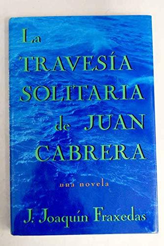 9780312090661: LA Travesia Solitaria De Juan Cabrera (Spanish Edition)