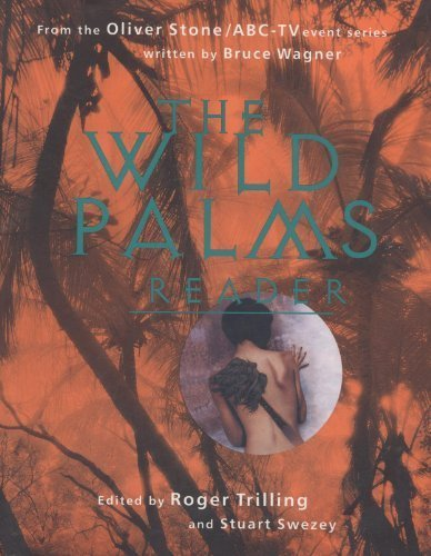 The Wild Palms Reader (0312090838) by Roger Trilling; Bruce Wagner