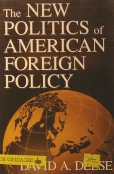 9780312091330: The New Politics of American Foreign Policy