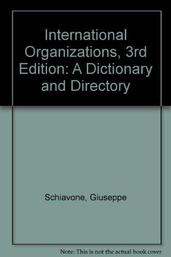 9780312091439: International Organizations, 3rd Edition: A Dictionary and Directory