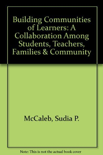 9780312091637: Building Communities of Learners: A Collaboration among Teachers, Students, Families, and Community