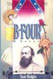 9780312092467: B-Four: A Novel
