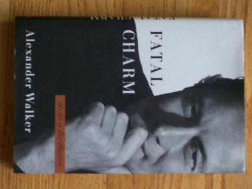 Fatal Charm: The Life of Rex Harrison: Walker, Alexander