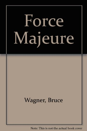 9780312092900: Force Majeure