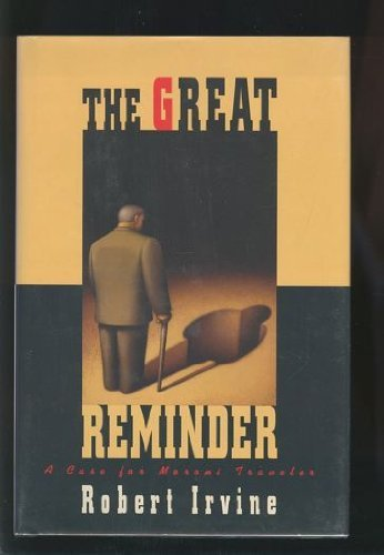 The Great Reminder (0312093020) by Irvine, Robert