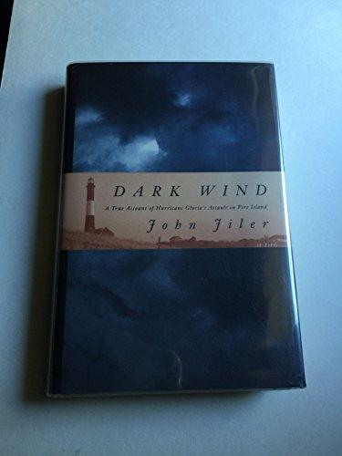 9780312093112: Dark Wind: A True Account of Hurricane Gloria's Assault on Fire Island