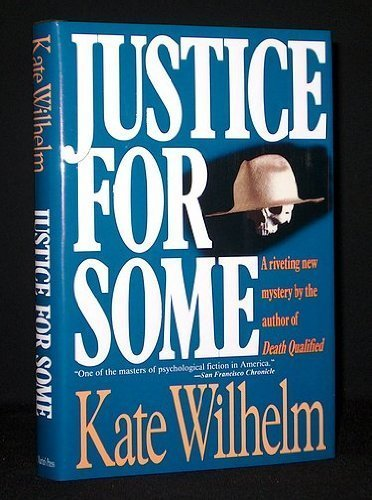 Justice for Some: Kate Wilhelm