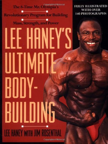 9780312093228: Lee Haney's Ultimate Bodybuilding Book: The 8-time Mr. Olympia's Revolutionary Program for Building Mass, Strength and Power