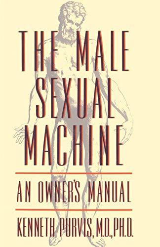 9780312093310: Male Sexual Machine
