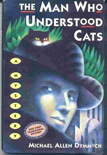 9780312093327: The Man Who Understood Cats (John Thinnes/Jack Caleb Mysteries)