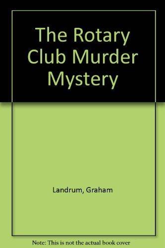 9780312093754: The Rotary Club Murder Mystery
