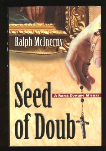 SEED OF DOUBT [SIGNED]: McInerny, Ralph