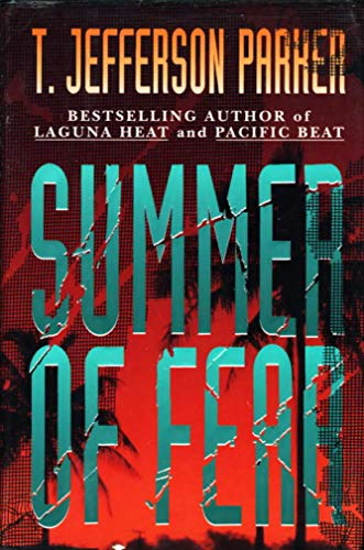 Summer of Fear: Parker, T. Jefferson
