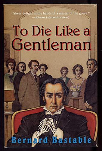 9780312094027: To Die Like a Gentleman