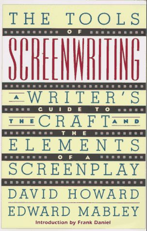 9780312094058: The Tools of Screenwriting: A Writer's Guide to the Craft